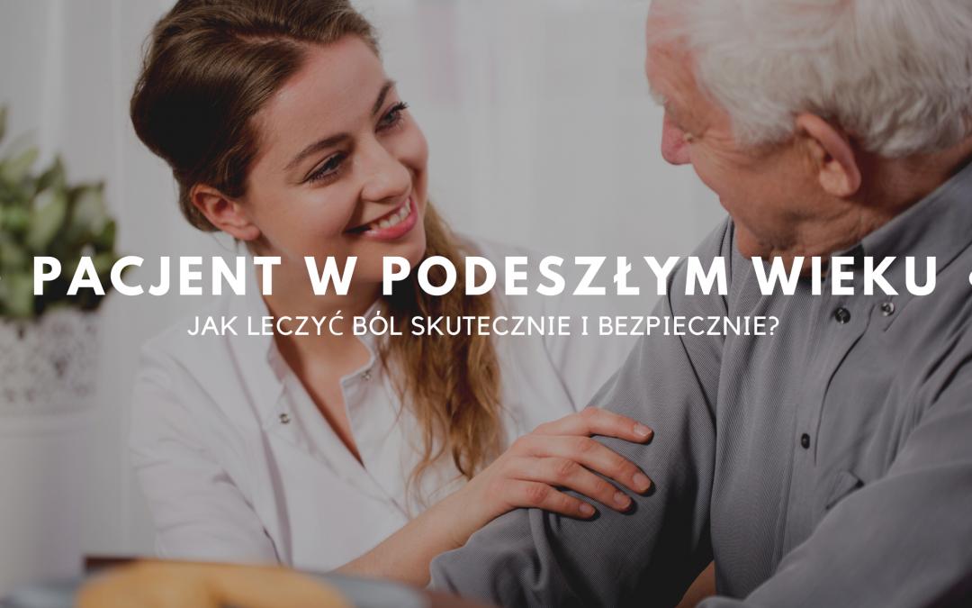 Leczenie bólu u pacjentów w podeszłym wieku